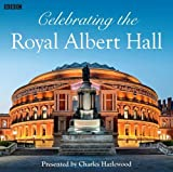 The Royal Albert Hall: A Social History (BBC Audiobooks)