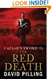 Caesar's Sword (I): The Red Death