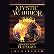 Mystic Warrior: Book I of the Bronze Canticles Trilogy | [Tracy Hickman, Laura Hickman]