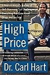 High Price: A Neuroscientist's Journe…