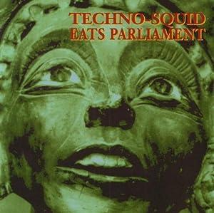 Techno-Squid Eats Parliament