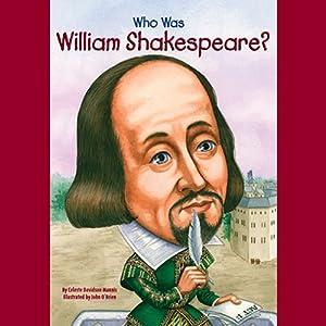 Who Was William Shakespeare? Audiobook