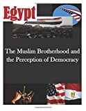 The Muslim Brotherhood and the Perception of Democracy (Egypt)