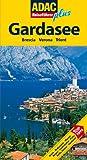 ADAC Reiseführer plus Gardasee: Mit extra Karte zum Herausnehmen