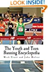 The Youth and Teen Running Encycloped...