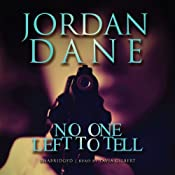 No One Left to Tell | [Jordan Dane]