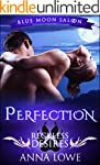 Perfection: a short story prequel (Bl...