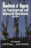 img - for Handbook of Rigging: For Construction and Industrial Operations 4th edition by Rossnagel,W., MacDonald,Joseph, Higgins,Lindley (1988) Hardcover book / textbook / text book
