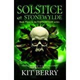Solstice at Stonewylde: Book 3 (Stonewylde Series)by Kit Berry