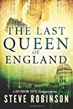 The Last Queen of England (Jefferson Tayte Genealogical Mystery)