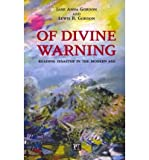 img - for Of Divine Warning: Disaster in a Modern Age (Radical Imagination) (Paperback) - Common book / textbook / text book