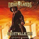 Deadlands: Ghostwalkers | Jonathan Maberry