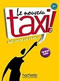 Le nouveau taxi ! 3: Le nouveau taxi !: Band 3 / Kursbuch - Livre de l'élève + DVD-ROM