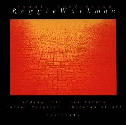 Summit Conference by Reggie Workman,&#32;Andrew Hill,&#32;Sam Rivers,&#32;Julian Priester and Pheeroan AkLaff