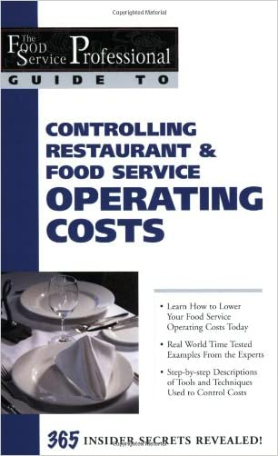 The Food Service Professional Guide to Controlling Restaurant & Food Service Operating Costs (The Food Service Professional Guide to, 5) (The Food Service Professionals Guide To) written by Cheryl Lewis