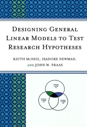 Designing General Linear Models to Test Research Hypotheses (General Linear Model compare prices)