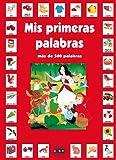 Mis primeras palabras en castellano (Mis primeras palabras con los cuentos clásicos)