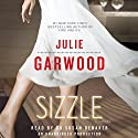 Sizzle: A Novel Audiobook by Julie Garwood Narrated by Susan Denaker