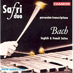 Bach: English Suites Nos. 2 and 4 and French Suite No. 6 (Arr. for Percussion Duo)
