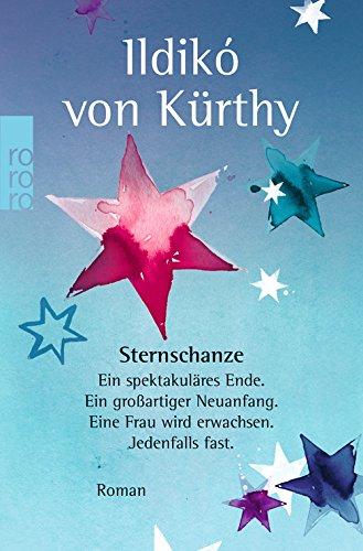 Ildiko von Kürthy: Sternschanze