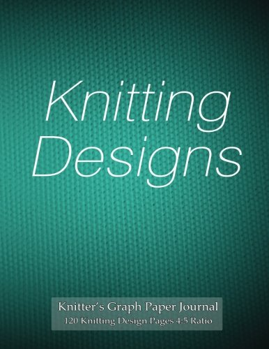 Knitting Graph Paper Notebook : Knitter s graph paper journal knitting design pages