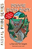img - for Bessie Bush Baby (Animal Pride) book / textbook / text book
