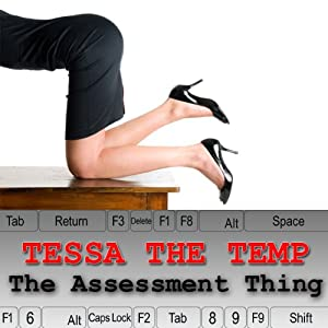 Tessa the Temp: The Appraisal Thing Audiobook