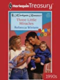 Three Little Miracles (Baby Boom)