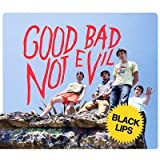 The Black Lips Good, Bad Not Evil
