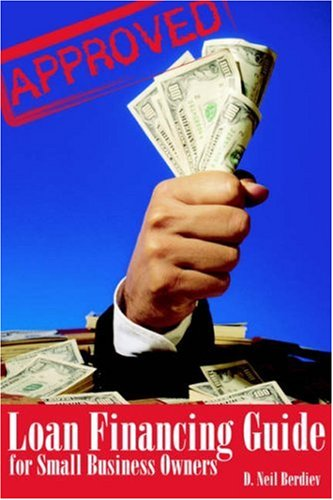Loan Financing Guide for Small Business Owners