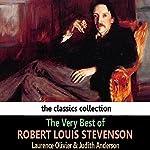 The Very Best of Robert Louis Stevenson | Robert Louis Stevenson