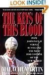 Keys of This Blood: Pope John Paul II...