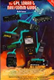img - for The Gps, Loran & Nav: Communication Guide book / textbook / text book
