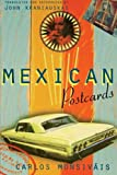 Mexican Postcards (Critical Studies in Latin American and Iberian Culture) (0860916049) by Carlos Monsivais