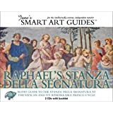 Raphael's Stanza Della Segnatura: Audio Guide to the Stanza Della Segnatura at the Vatican (The Jane's Smart Art Guides) ~ Jane McIntosh