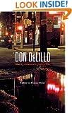 Don DeLillo: Mao II, Underworld, Falling Man (Bloomsbury Studies in Contemporary North)