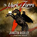 The Mark of Zorro Audiobook by Johnston McCulley Narrated by Armando Durán