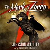 The Mark of Zorro | [Johnston McCulley]