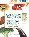 Nutrition Essentials for Nursing Prac...