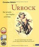 Urbock: Bier jenseits von Hopfen und Malz. Von den Zaubertränken der Götter zu den berauschenden Bieren der Zukunft (3038004812) by Christian Rätsch