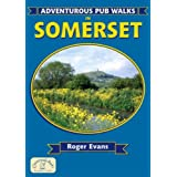 Adventurous Pub Walks in Somerset (Adventurous Pub Walks)by Roger Evans