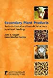 img - for Secondary Plant Products Considerations for Animal Feeds book / textbook / text book