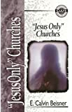 Jesus Only Churches