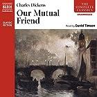 Our Mutual Friend Hörbuch von Charles Dickens Gesprochen von: David Timson