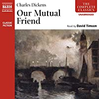 Our Mutual Friend audio book