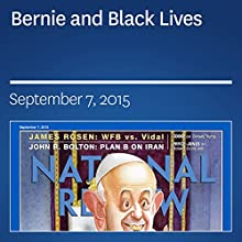 Bernie and Black Lives (       UNABRIDGED) by Kevin D. Williamson Narrated by Mark Ashby