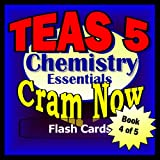 img - for TEAS V 5 Prep Test CHEMISTRY ESSENTIALS Flash Cards--CRAM NOW!--TEAS Exam Review Book & Study Guide (TEAS Cram Now! 4) book / textbook / text book