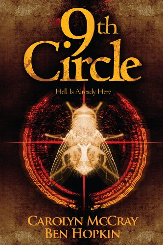 9th Circle (Kindle Serial) [Kindle Edition] by: Carolyn McCray & Ben Hopkin