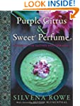 Purple Citrus And Sweet Perfume: Cuis...
