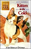 Animal Ark Christmas Special 2: Kitten in the Cold (0340681470) by LUCY DANIELS